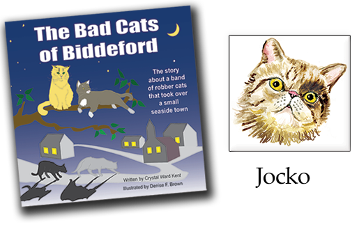 The Bad Cats of Biddeford by Crystal Ward Kent